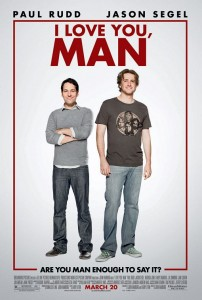 I Love You, Man [2009] Movie Review Recommendation Poster