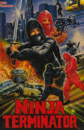Ninja Terminator [1985] Movie Review Recommendation Poster