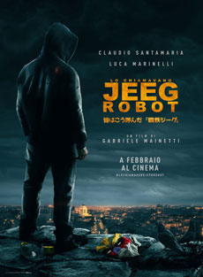 Lo chiamavano Jeeg Robot Movie Poster