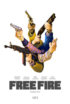 Free Fire 2017 Poster Movie Review