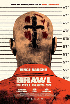 Brawl in Cell Block 99 2017 Movie Poster